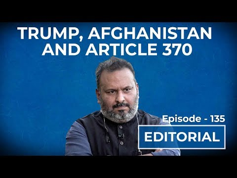 Article 370, Trump and Afghanistan