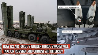 U.S AIR FORCE IS READYING 'GOLDEN HORDE' SWARMING WEAPON TO TAKE OUT ENEMY TARGETS !