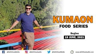 UNSEEN KUMAONI Food Series I Exploring Uttarakhand's Traditional Food, Culture, People & Stories