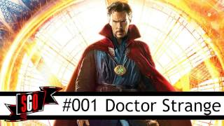 Doctor Strange SPOILER Discussion #001 Simple Guys Opinions Show