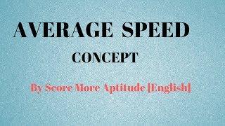 Average Speed Concept