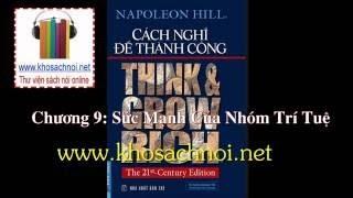 Think and Grow Rich Chương 9 Sức mạnh của nhóm trí tuệ