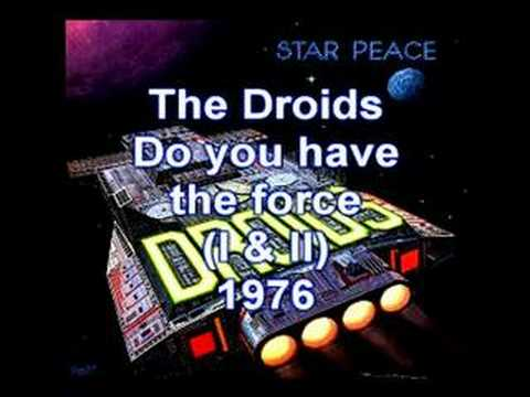 The Droids - The Force Parts I & II