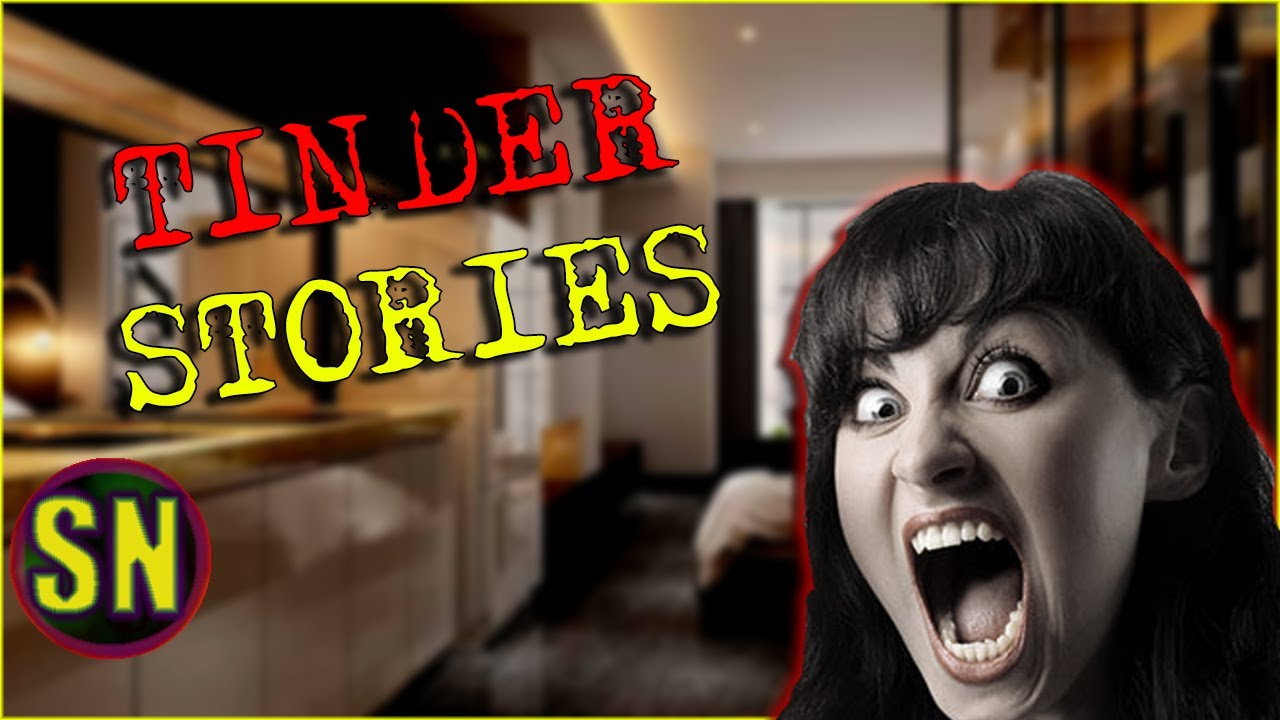 4 True Tinder Date Stories Gone Wrong - YouTube