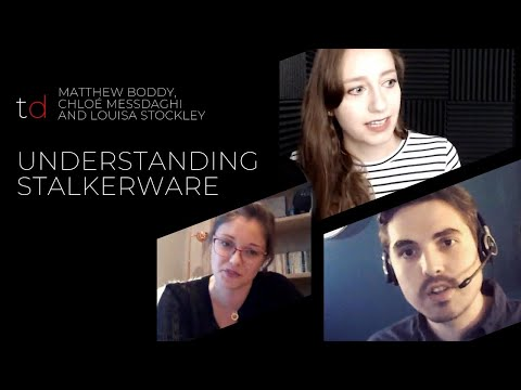 Discussing Stalkerware - Louisa, Matt and Chloe have a Zoom chat