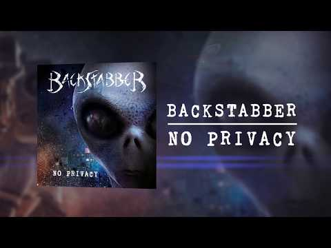 "BACKSTABBER ""NO PRIVACY"""