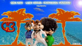 Gem Boy - Lady Oscar (Chipmunk Version)