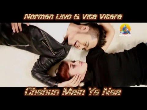 Norman Divo & Vita Vitara - Chahun Main Ya Naa (Official Music Video)