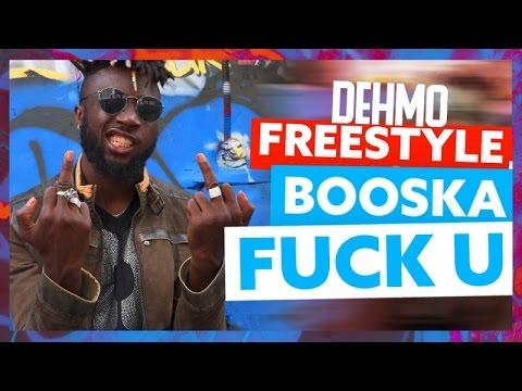 Dehmo | Freestyle Booska Fuck U