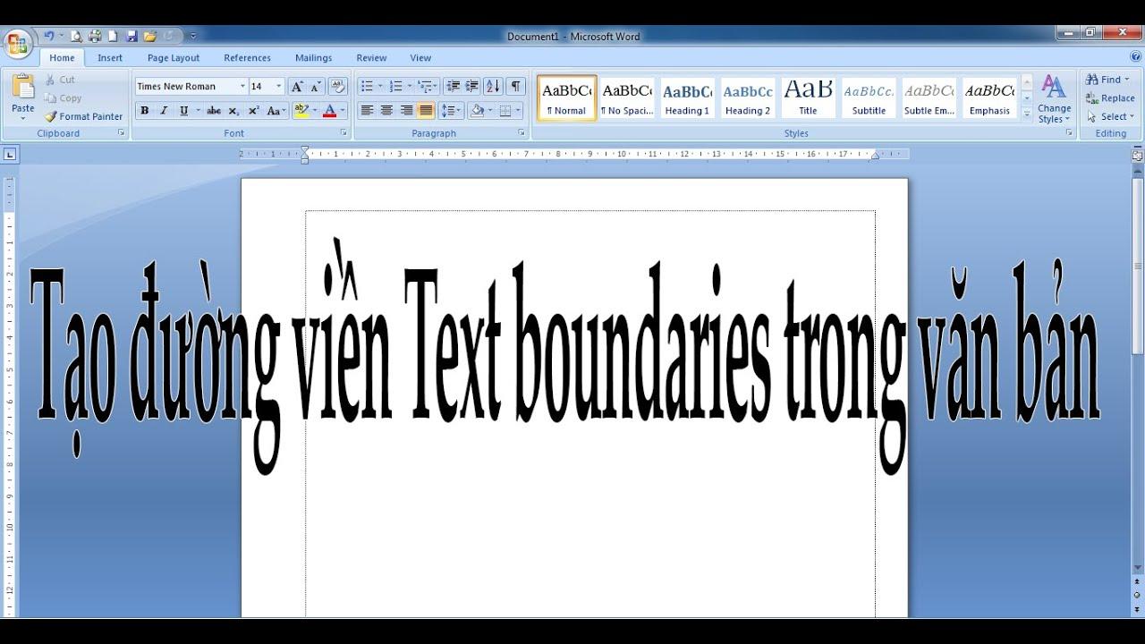Hướng dẫn sử dụng Word 2007: Tạo đường viền Text Boundaries trong Word
