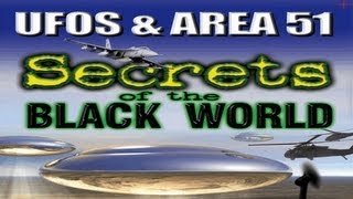 UFOs & AREA 51 - Secrets of the Black World - FEATURE FILM