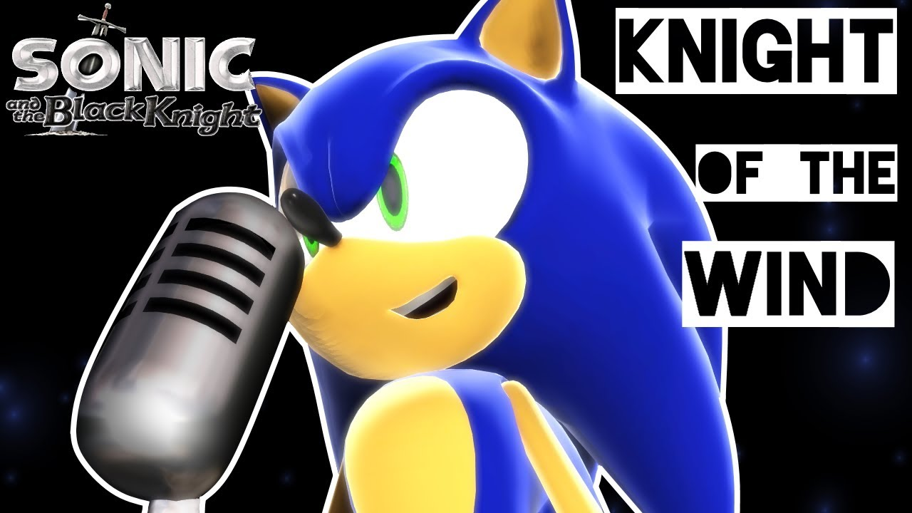 Sonic Sings Knight Of The Wind From Sonic And The Black Knight By Crush40 Mocap Animation Test Youtube