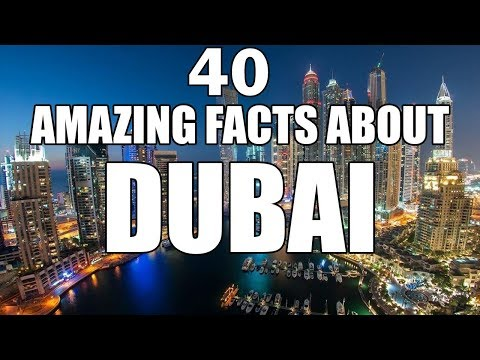 40 Fun Facts About Dubai, United Arab Emirates