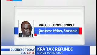 Tax amendment act allows KRA to refund excess tax |BUSINESS TODAY