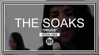 The Soaks - Drugs (Official Video) - Riot House Records