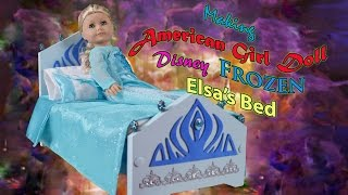 Making Ag Doll Disney Frozen Elsa's Bed