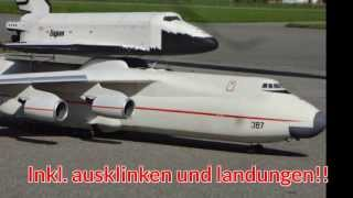 The Worlds Biggest Rc Antonov Very big Scale with Space Shuttle outlook and Flight