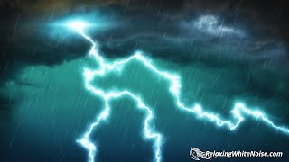 Grand Thunderstorm 10 Hours | Rain and Thunder White Noise for Sleep, Studying or Focus