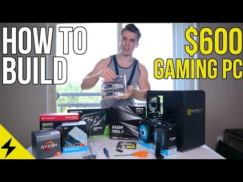 How to Build a $600 Gaming PC - Step by Step Tutorial 2019