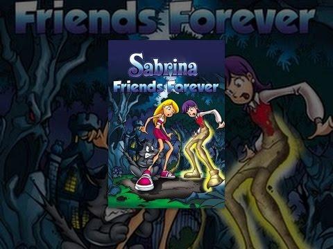 Sabrina Friends Forever