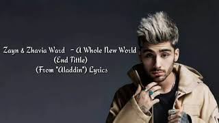 "Zayn & Zhavia Ward - A Whole New World (End Title) (From ""Aladdin"") Lyrics"
