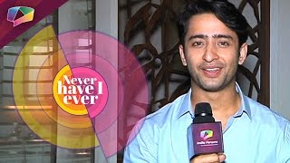Watch Shaheer Sheikh play Never Have I Ever