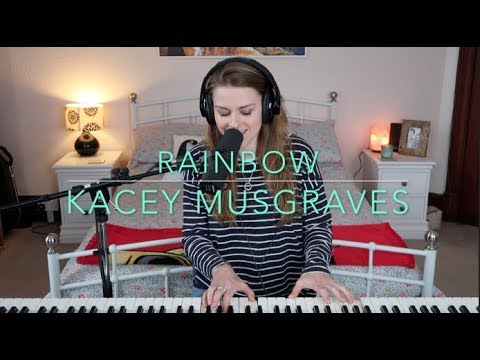 Kacey Musgraves - Rainbow (Cover) - Rosey Cale