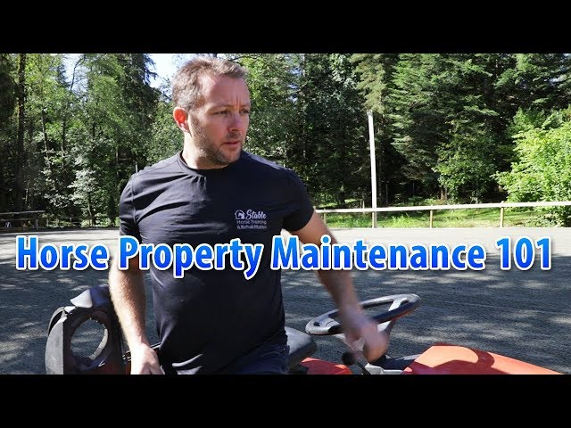Horse Property Maintenance 101