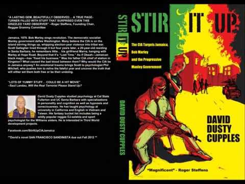 Stir It Up novel - Bob Marley, Jamaica and the CIA