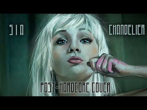 """SIA - Chandelier [Band: Renacer] (Punk Goes Pop Style Cover) """"Post-Hardcore"""""""