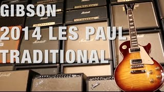 Gibson 2014 Les Paul Traditional Overview
