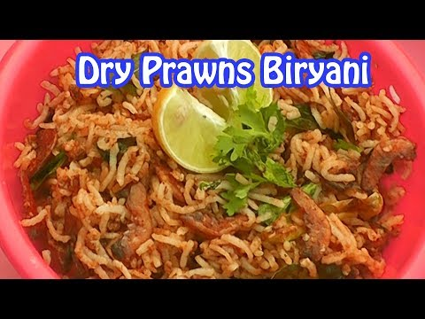 dry prawns biryani/how to make dry prawns biryani/pranws biryani village style