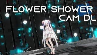 【MMD KPOP】 HyunA - FLOWER SHOWER【Camera DL】