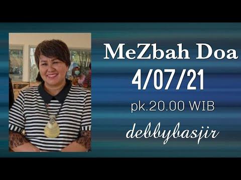 MEZBAH DOA - 4/07/21 - Pk.20.00 WIB - DEBBY BASJIR