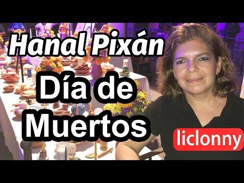 DIA DE MUERTOS, HANAL PIXÁN TRADICIÓN...