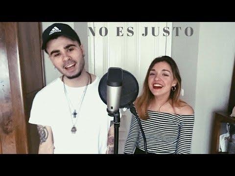 No es justo - J Balvin ft. Zion y Lennox (Cover by Sofía y Ander)