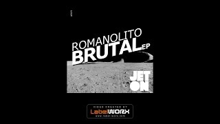 Romanolito - Brutal (Original Mix)