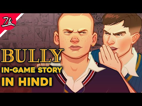 Bully Game Story Summarized In Hindi