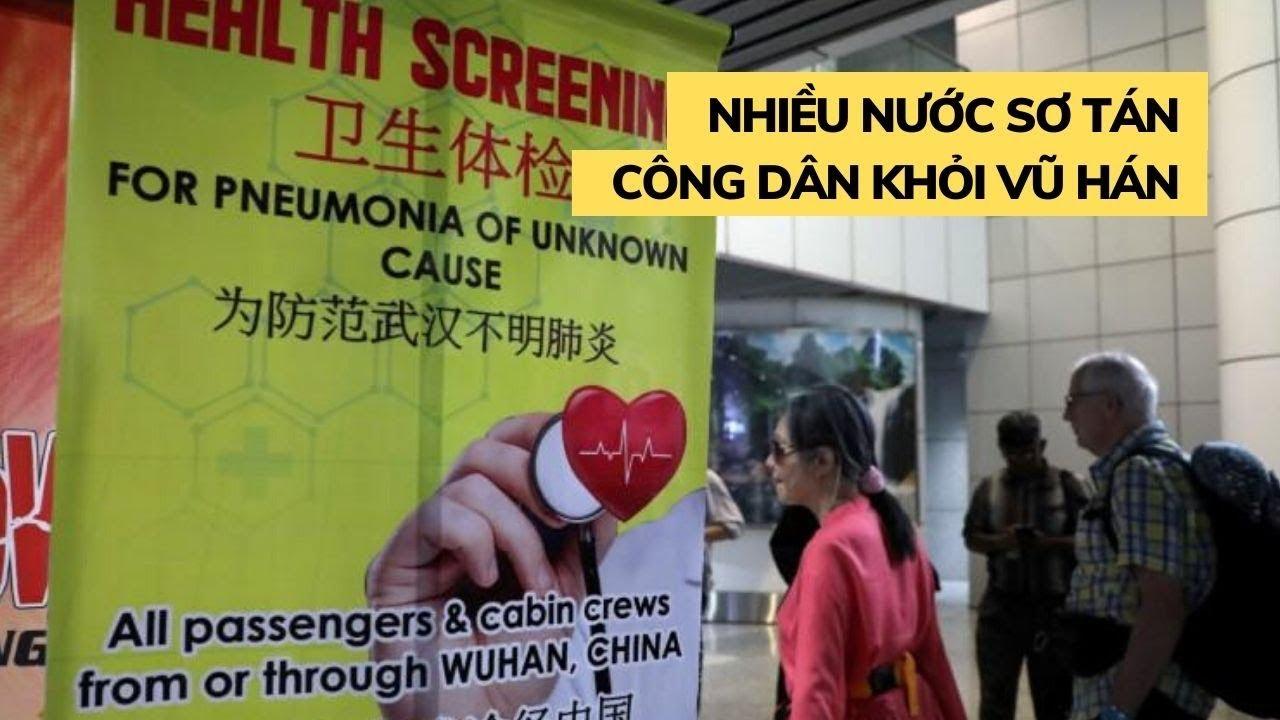 Hơn 100 người chết vì virus Corona, nhiều nước sơ tán công dân khỏi Vũ Hán