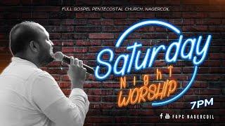 SATURDAY NIGHT WORSHIP (24-07-2021)   JOHNSAM JOYSON   DAVIDSAM JOYSON   FGPC NAGERCOIL