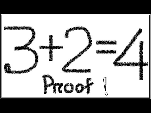 3 + 2 = 4 Proved | How to prove it.