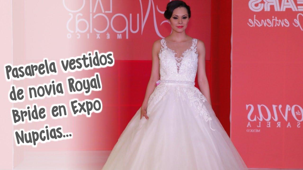 Expo Nupcias Pasarela de vestidos de novia por Royal Bride Marzo ...