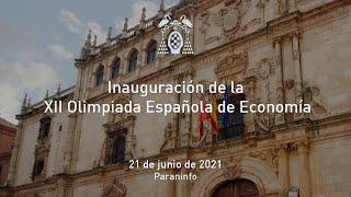 Inauguración de la XII Olimpiada Española de Economía · 21/06/2021