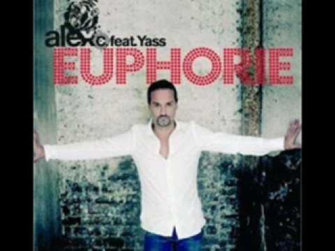 Alex C Feat Yass - Euphorie