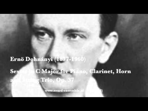 Ernö Dohnányi, Sextet in C Major, Op.37 For Violin, Viola, Cello, Clarinet, Horn and Piano