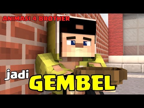 GEMBEL!!! ANIMASI LUCU 4 BROTHER, ANIMASI 4 BROTHER MINECRAFT INDONESIA