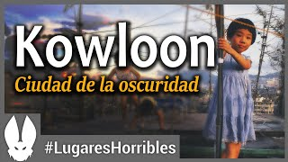The most horrible places in the world: Kowloom
