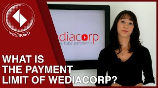 What is the payment limit of WediaCorp?
