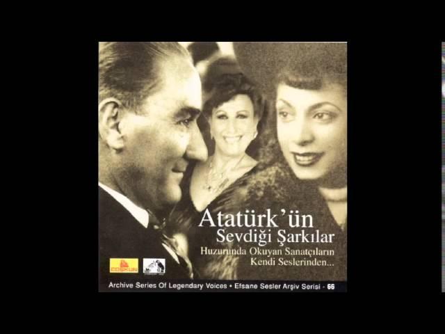Atatürk'ün Sevdiği Şarkılar - Şahane Gözler - Müzeyyen Senar