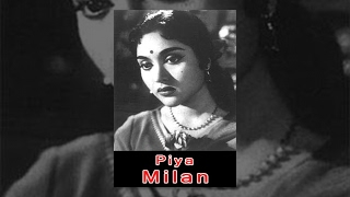 Piya Milan | Classic Hindi Bollywood Full Movie
